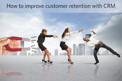 How to improve customer retention with CRM