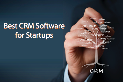 Best CRM Software for Startup Businesses